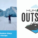 Episode 17 Outdoor Diary: Glacier Escape