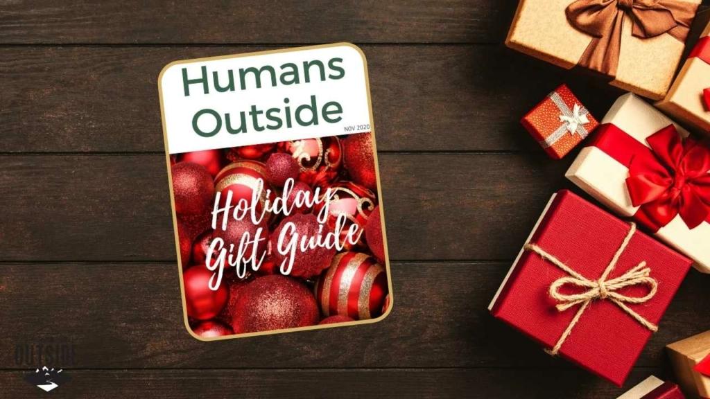 Humans Outside 2020 Gift Guide
