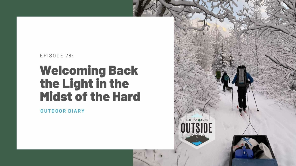 Humans Outside podcast Episode 78