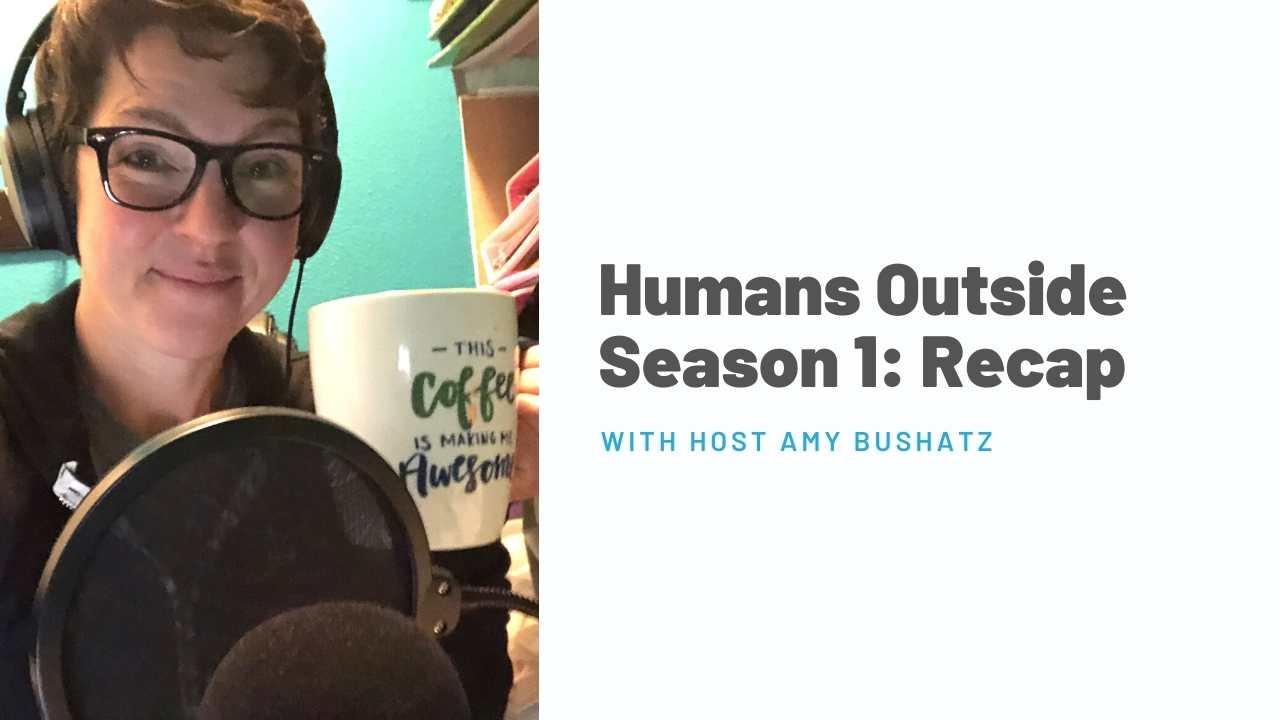 Season 1 Recap Humans Outside